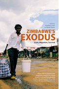 Zimbabwe's Exodus: Crisis, Migration and Survival