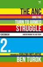 The ANC and the Turn to Armed Struggle 1950�1970