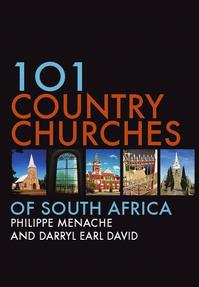 101 Country Churches of South Africa