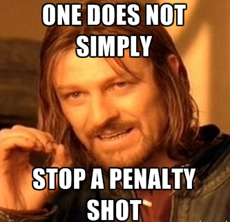 One Does Not Simply Stop a Penalty Shot