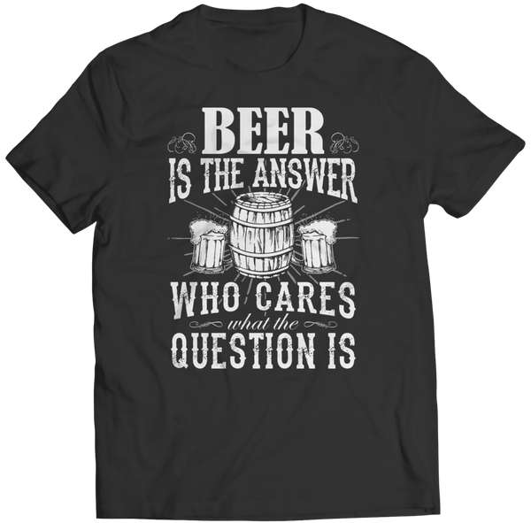 t-shirt beer is the answer