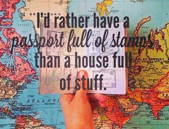 passport stamps instead of a house full of stuff