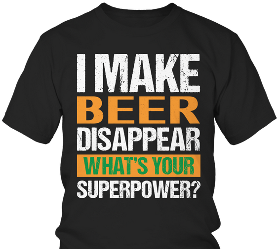 make beer disappear superpower