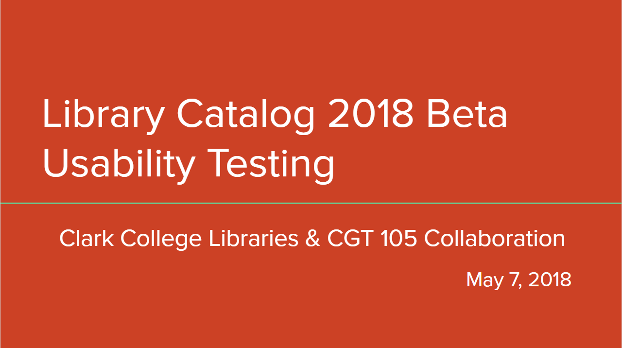 Library Catalog 2018 Beta Usability Testing Title Slide