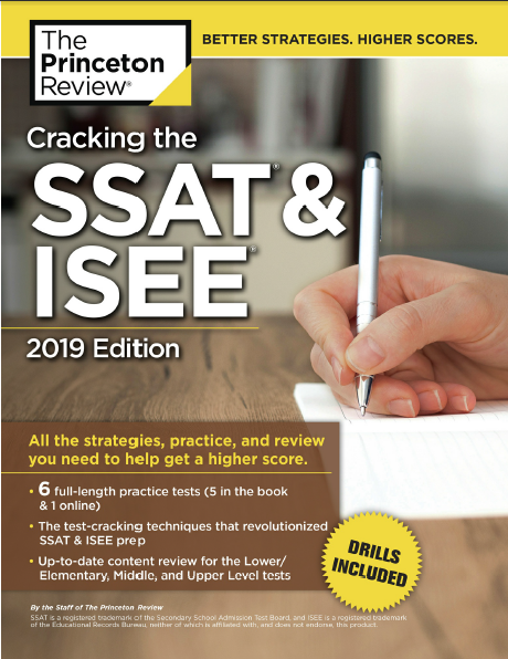Cracking the SSAT & ISEE 2019 – Princeton Review