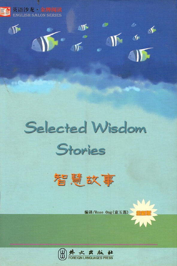 Selected Wisdom Stories (Song ngữ Anh Trung)