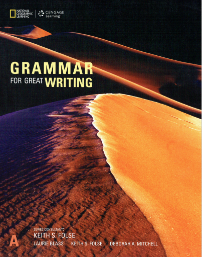 Grammar for great writing A, Keith S. Folse, National Geographic Learning, Cengage Learning with answer key