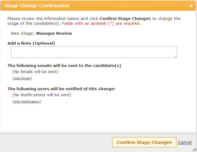 Stage Change Confirmation Dialog Box