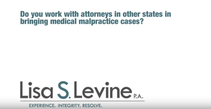 Do you work with attorneys in other states in bringing medical malpractice cases?