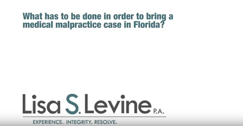 What has to be done in order to bring a medical malpractice case in Florida?