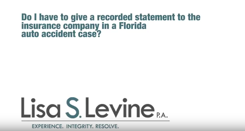 Do I have to give a recorded statement to the insurance company in a Florida auto accident case?