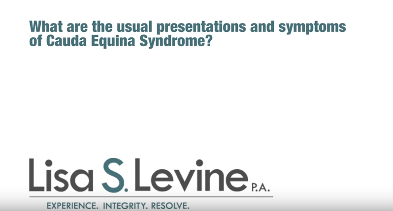 What are the usual presentations and symptoms of Cauda Equina syndrome?