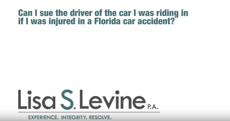Can I sue the driver of the car I was riding in if I was injured in a Florida car accident?