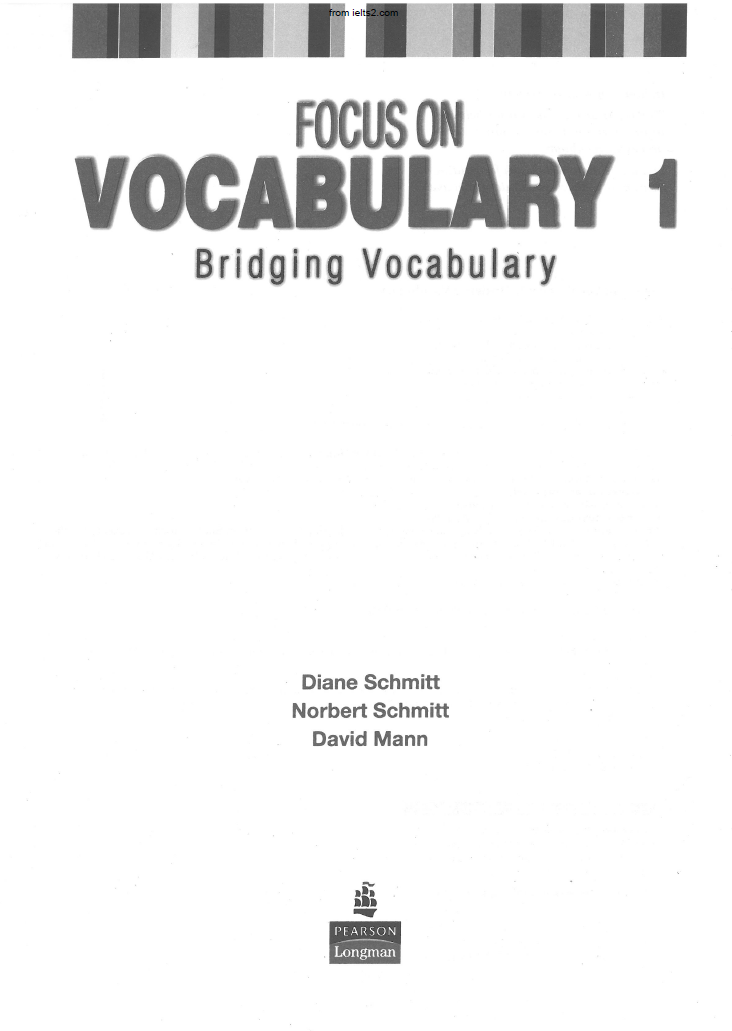 Focus on Vocabulary 1 + 2 (Bridging Vocabulary) with keys, by Diane Schmitt, Norbert Schmitt, David Mann